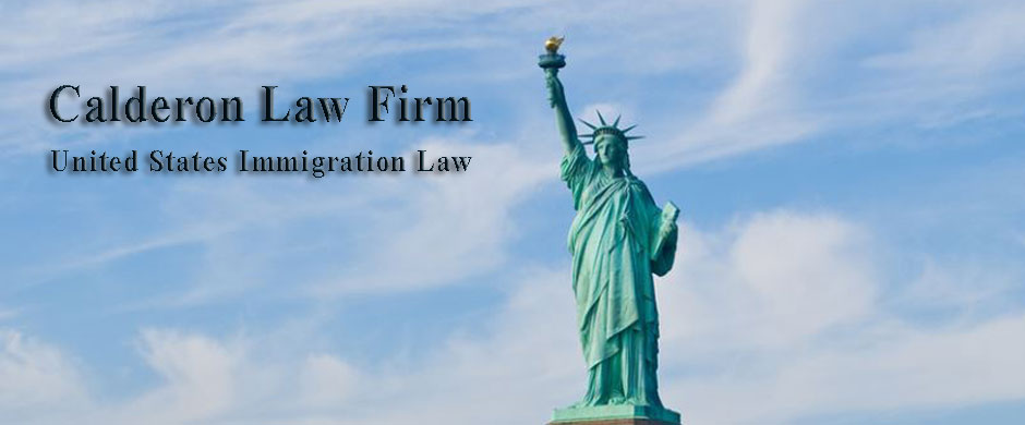 Calderon Law Firm, Immigration Law